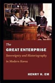 The Great Enterprise by Henry H. Em