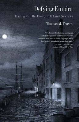Defying Empire by Thomas M Truxes