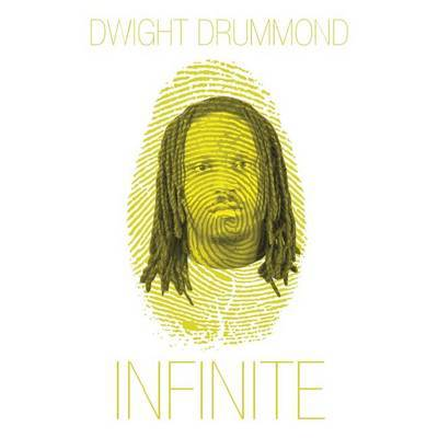 Infinite by Dwight Drummond