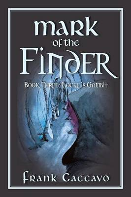 Mark of the Finder by Frank Caccavo image