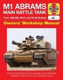 M1 Abrams Main Battle Tank Manual by Greg Walton