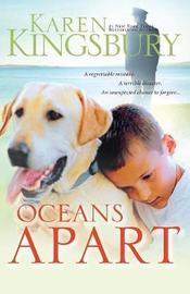 Oceans Apart by Karen Kingsbury