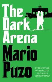 The Dark Arena by Mario Puzo image