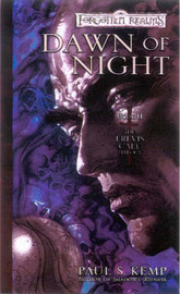 Forgotten Realms: Dawn of Night (Erevis Cale Trilogy #2) by Paul S. Kemp image