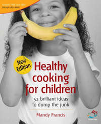Healthy Cooking for Children by Mandy Francis image