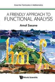 Friendly Approach To Functional Analysis, A by Amol Sasane image