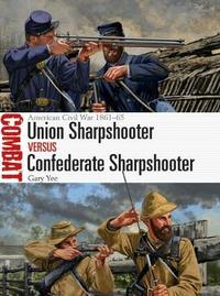 Union Sharpshooter vs Confederate Sharpshooter by Gary Yee