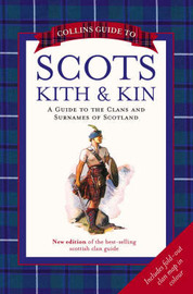 Collins Guide to Scots Kith and Kin: A Guide to the Clans and Surnames of Scotland by Clan House of Edinburgh image