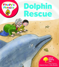 Oxford Reading Tree: Level 4: Floppy's Phonics: Dolphin Rescue by Roderick Hunt