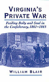 Virginia's Private War by William A. Blair