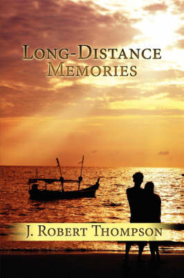 Long-Distance Memories by J. Robert Thompson image