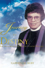 Journey to Destiny by Garnita Selby