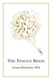 Female Brain, the by Louann Brizendine image
