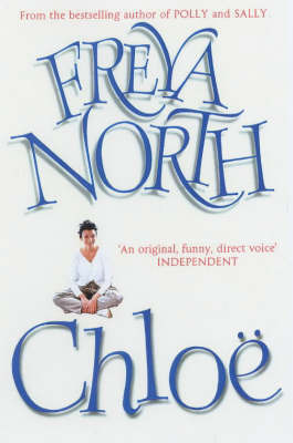 Chloe by Freya North