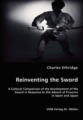 Reinventing the Sword by Charles Ethridge