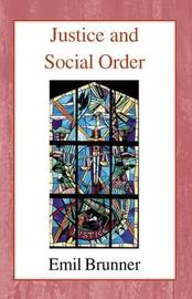 Justice and Social Order by Emil Brunner image