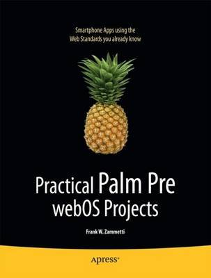 Practical Palm Pre webOS Projects | Frank Zammetti Book | In-Stock