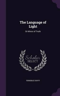 The Language of Light by Terrence Duffy image