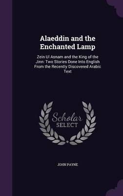 Alaeddin and the Enchanted Lamp by John Payne