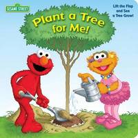 Plant a Tree for Me!: Sesame Street by Naomi Kleinberg image