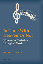 In Tune With Heaven Or Not by June Boyce-Tillman