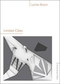 Limited Cities by Lachlan Brown