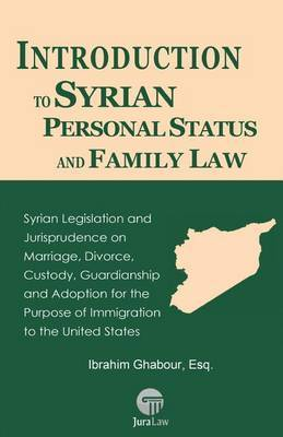 Introduction to Syrian Personal Status and Family Law by Ibrahim Ghabour image