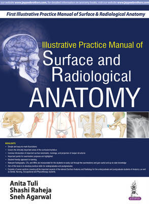 Illustrative Practice Manual of Surface and Radiological Anatomy by Anita Tuli