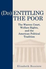 (Dis)Entitling the Poor by Elizabeth Bussiere