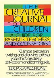 The Creative Journal For Children by Lucia Capacchione image