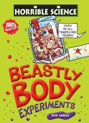 Beastly Body Experiments by Nick Arnold image