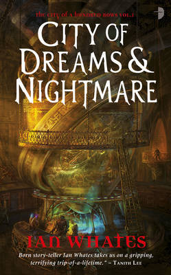 City of Dreams and Nightmare by Ian Whates image