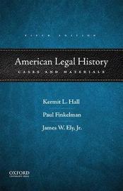 American Legal History by Kermit L. Hall