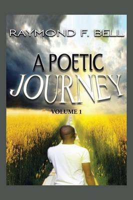A Poetic Journey by Raymond Bell image