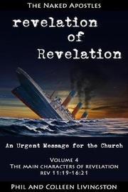 The Main Characters of Revelation (Revelation of Revelation Series, Volume 4) by Phil Livingston