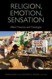 Religion, Emotion, Sensation