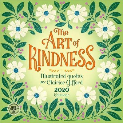 Art of Kindness 2020 Wall Calendar by Clairice Gifford