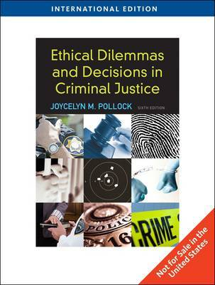 moral dilemma ethics in criminal justice essay In the administration of criminal justice ethical considerations are the basis for the use of discretion, force, and due process required to make sound moral decisions the study ethics helps understand the consequences of actions and the moral principles used in the administration of criminal justice.