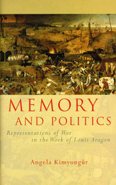 Memory and Politics by Angela M. Kimyongur image