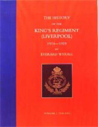 History of the King's Regiment (Liverpool) 1914-1919: v. 1-3 by Everard Wyrall image