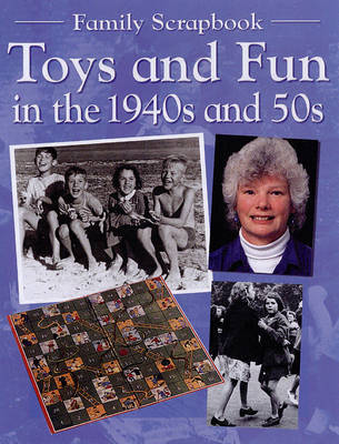 Toys and Fun in the 1940s and 50s by Faye Gardner image