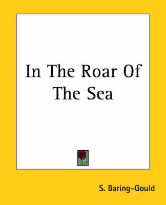 In The Roar Of The Sea by S Baring.Gould image