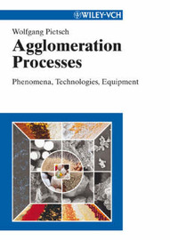Agglomeration: Processes and Industrial Applications by W. Pietsch image