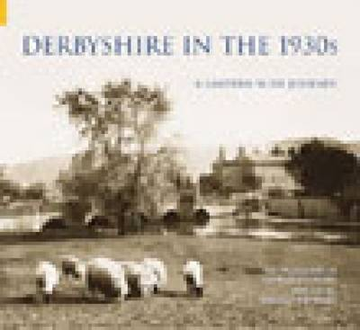 Derbyshire in the 1930s by Donald A. Rooksby image
