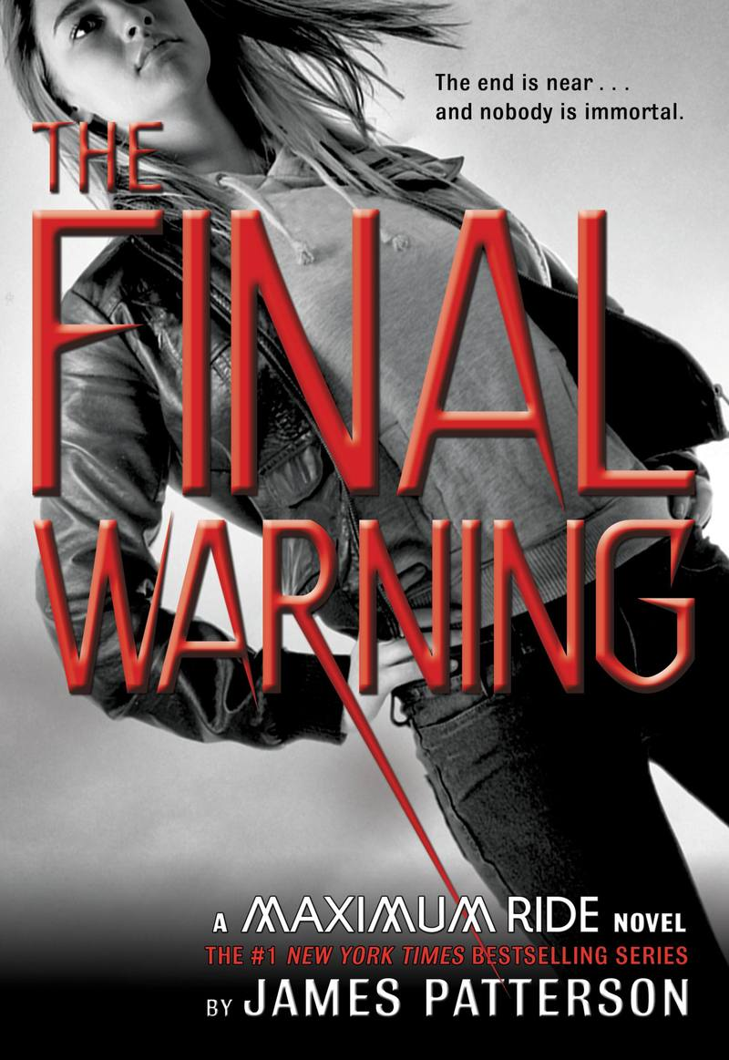 The Final Warning (Maximum Ride #4) US Ed. by James Patterson image