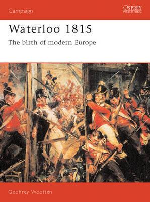 Waterloo, 1815 by Geoffrey Wootten