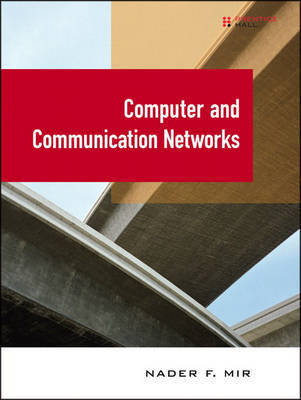 Computer Communication Networks by Nader F Mir