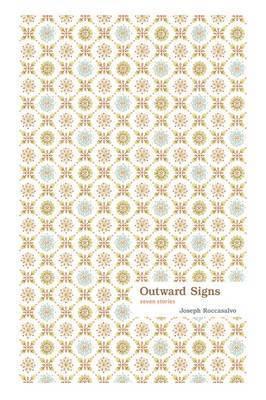 Outward Signs by Joseph Roccasalvo