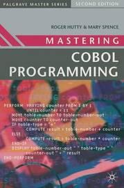 Mastering COBOL Programming by Roger Hutty