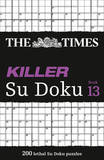 The Times Killer Su Doku: Book 13 by The Times Mind Games
